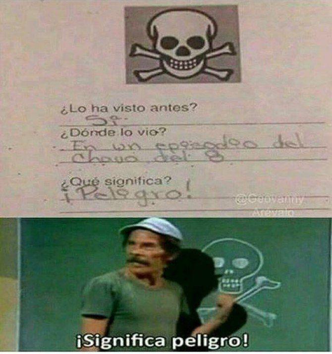 Jajaja significa peligro ese don Ramón xp