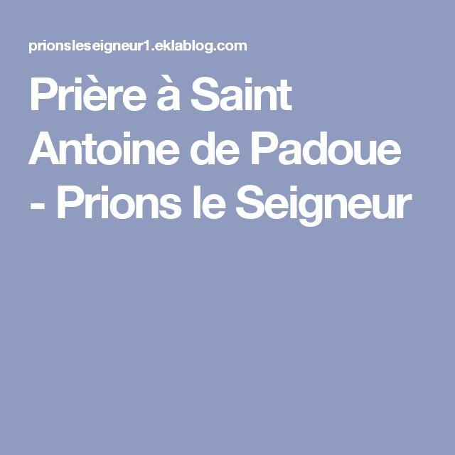Bien-aimé Les 25 meilleures idées de la catégorie Prière saint antoine sur  OI34