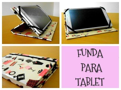 Estuche o Funda para Tablet - Como hacer funda para la tablet con sus manos - YouTube