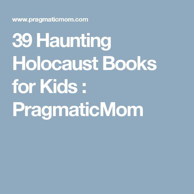 39 Haunting Holocaust Books for Kids  : PragmaticMom