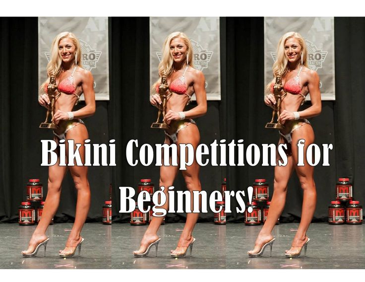 Bikini Competition Advice For First Timers or Beginners!