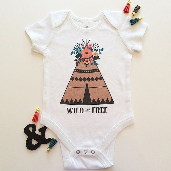 Wild And Free, Teepee Onesie, Boho Baby, Baby Girl Onesie, Newborn Girl Oufit, Baby Girl Bodysuit, Cute Baby Clothes, Baby Shower Gift