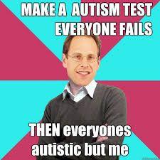 b67269482d0a57dc58bce4a5ac6b0e91 autism meme 43 best autism images on pinterest autism spectrum disorder
