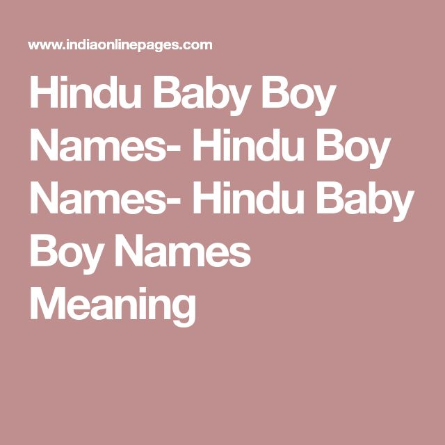 Hindu Baby Boy Names- Hindu Boy Names- Hindu Baby Boy Names Meaning