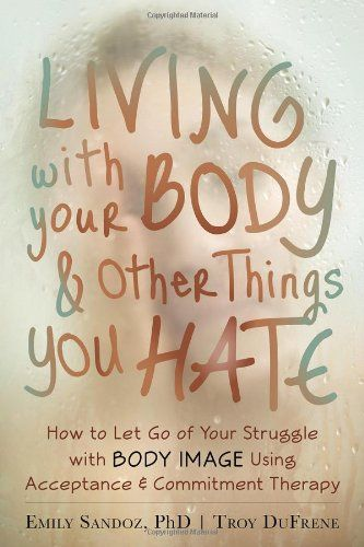 90 best self help books images on pinterest amazon books and living with your body and other things you hate by emily k sandoz phd fandeluxe Choice Image