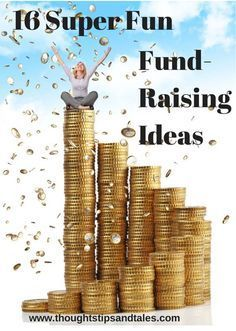 Sixteen Super Fun Fundraising Ideas if you need to raise money for a worthy cause.  fundraising ideas, crowd fundraising, nonprofit fundraising #fundraising #crowdfunding