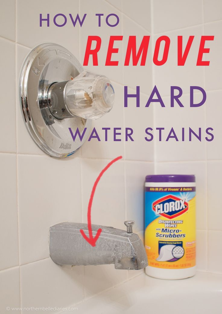 How To Remove Hard Water Stains Hard Water Stain Remover Remove