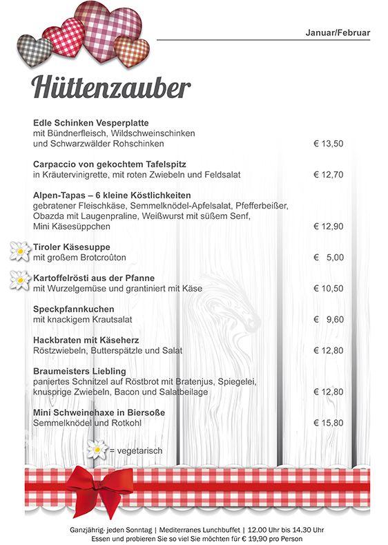 Spezialitäten aus Österreich, Südtirol und der Schweiz mitten in der Eifel. Edle Schinken Vesperplatte mit Bündnerfleisch, Wildschweinschinken und Schwarzwälder Rohschinken € 13,50 Carpaccio von gekochtem Tafelspitz in Kräutervinigrette, mit roten Zwiebeln und Feldsalat € 12,70 Alpen-Tapas – 6 kleine Köstlichkeiten gebratener Fleischkäse, Semmelknödel-Apfelsalat, Pfefferbeißer, Obazda mit Laugenpraline, Weißwurst mit süßem Senf, Mini Käsesüppchen