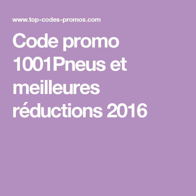 Code promo 1001Pneus et meilleures réductions 2016