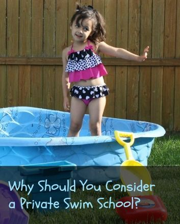 Why Should You Consider a Private Swim School?