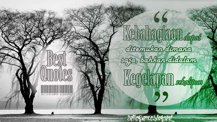 Best Quotes Every Day Your Life - Kutipan Inspirasi