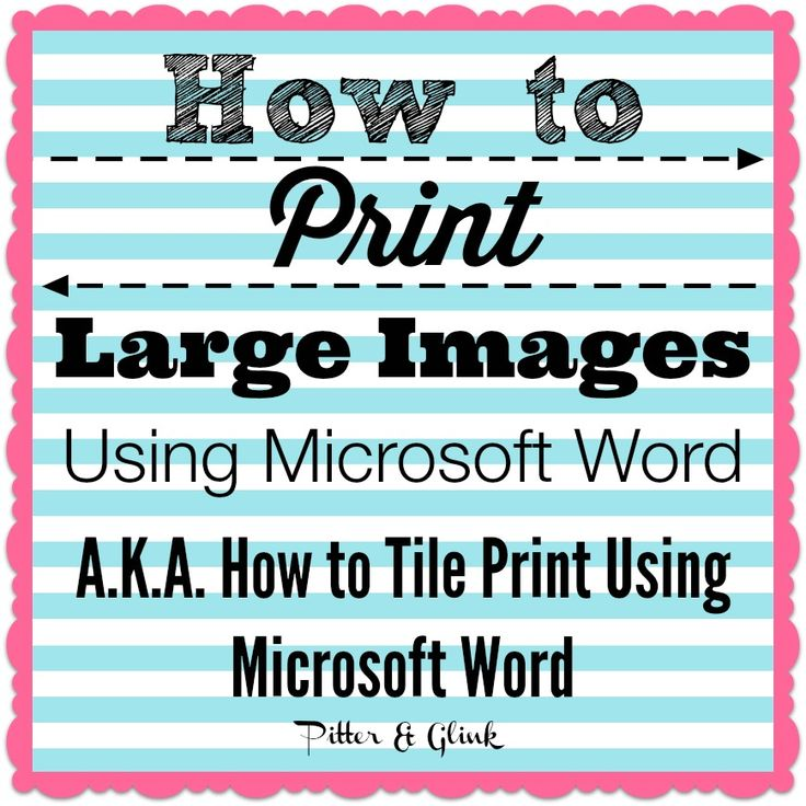 Best 25 microsoft word ideas on pinterest ms office word how to print large graphics images using microsoft word aka how to tile print using spiritdancerdesigns Images