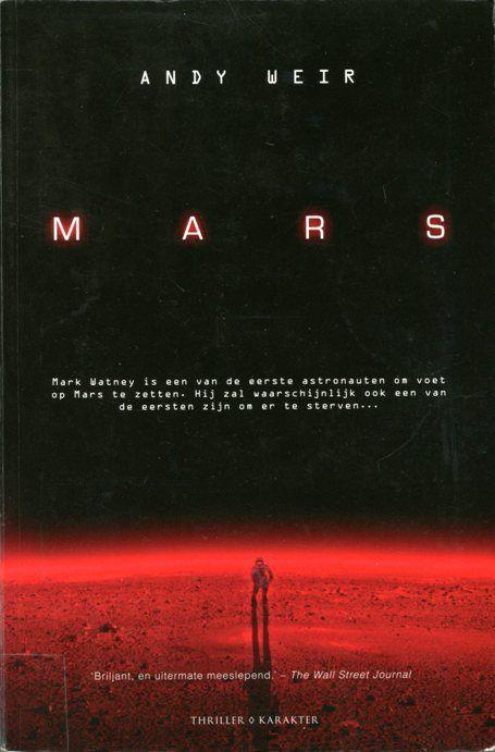 Andy Weir - Mars (2014. Oorspronkelijke titel: The Martian)