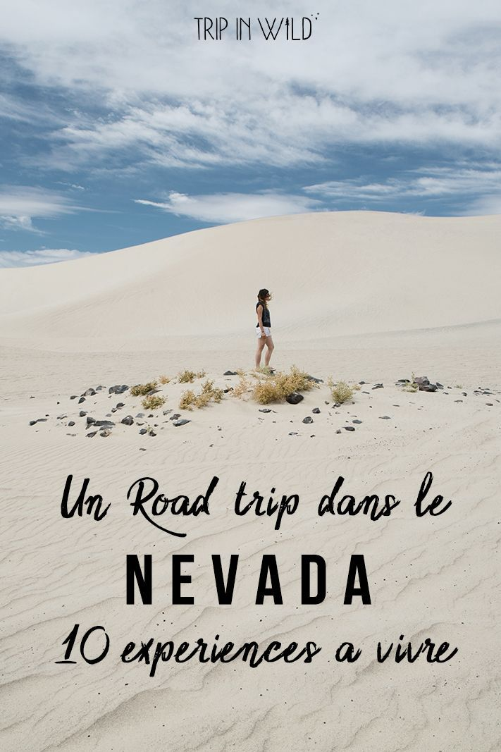 Notre sélection de lieux à voir dans le Nevada, pour un road trip original et authentique, dans un ouest américain méconnu !   #nevada #blogvoyage #usa #etatsunis