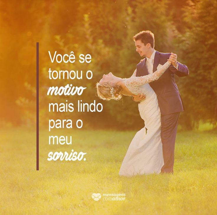 Você se tornou muito mais lindo para o meu sorriso. #mensagenscomamor #frases #sentimentos #casais #amor #motivo #casamento