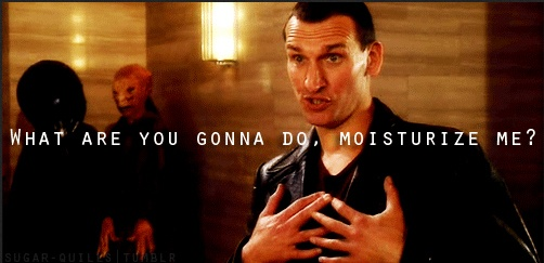 Doctor Who Challenge Day 1:  Favorite Doctor.  Nine will always, always be my favorite Doctor.  He was my first Doctor and he is why I fell in love with the show.  He is equal parts sass and goofiness, and just plain fantastic.  Christopher Eccleston deserved more than one season.