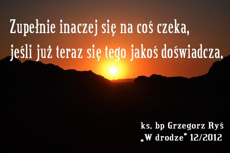 Ks. bp Grzegorz Ryś na #Adwent #cytat #Wdrodze