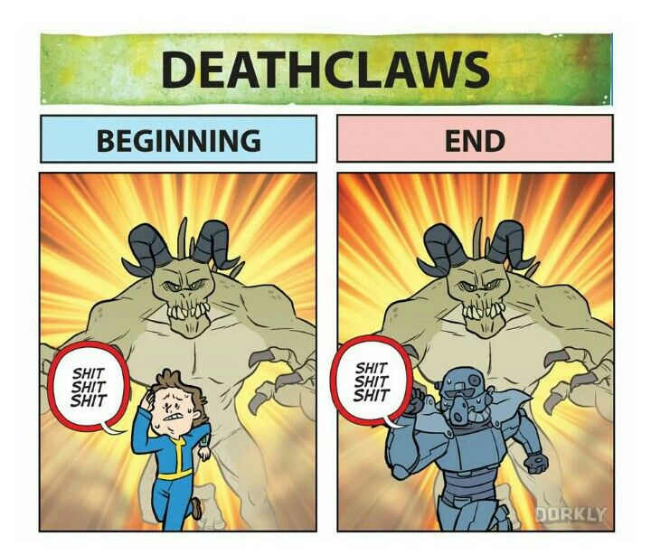 Deathclaws... deathclaws never change - Fallout... actually in 3 i wear the winterized power armor and use the dart gun on deathclaws and its effective then again i have 100 on ALL skills   #fallout  #kurttasche