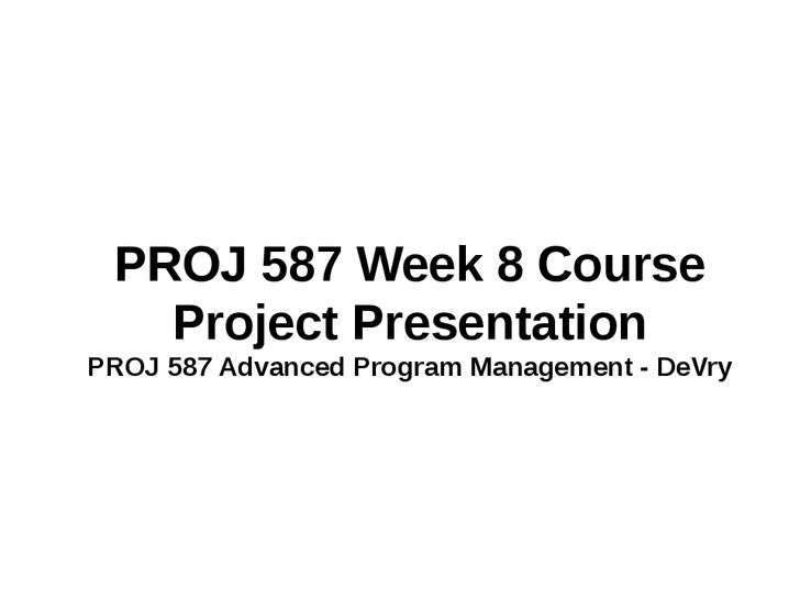 proj 587 week 5 case study See more acct 346 week 5 midterm exam package ​(2 different versions) see more acct 504 week 5 case study 2 - internal control (3 different versions) course resources: proj 587 entire course guide week 1 - useful guidance material for devry university students to secure higher grades acct 346.