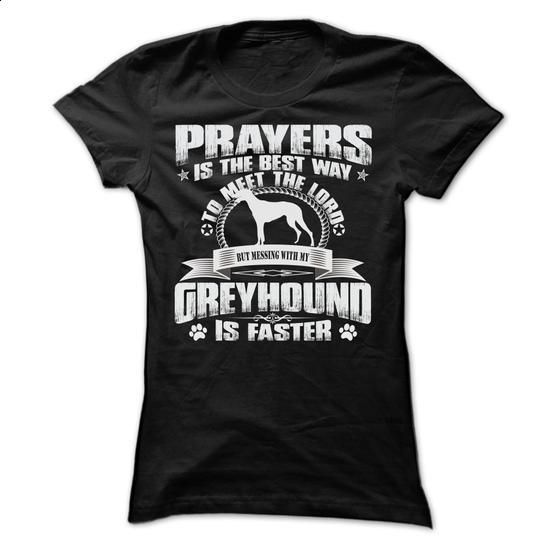 BUT MESSING MY GREYHOUND IS FASTER TSHIRTS - shirt #tshirt upcycle #funny sweater