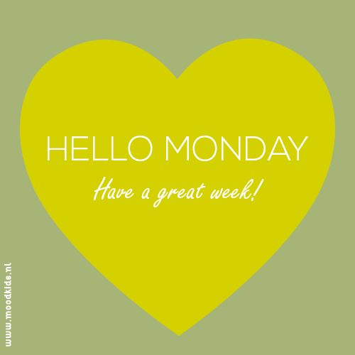 Hello Monday #quote #monday #moodkids Have a great week!
