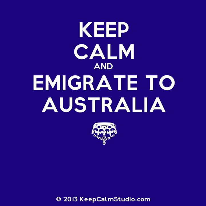 Would love to Emigrate to Australia but I don't think this is going to be possible until the kids have grown up...