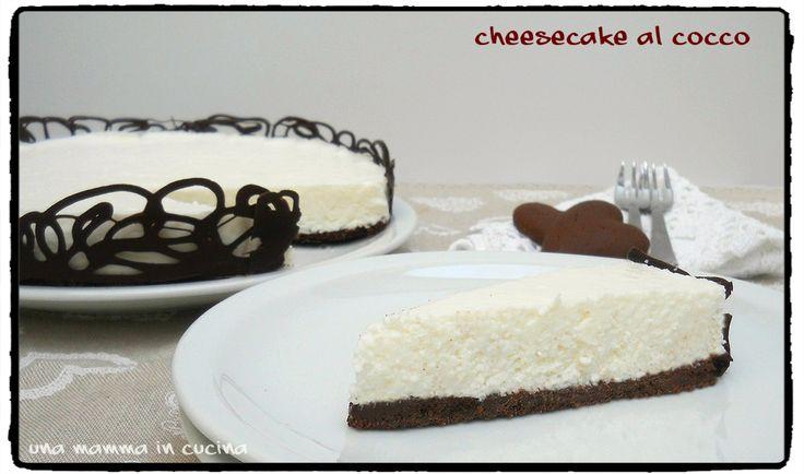 Cheesecake al cocco senza cottura Cremosa, fresca, perfetta per la stagione calda.