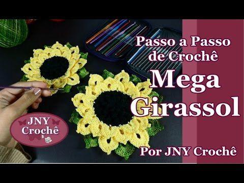 Passo a passo Mega Girassol de crochê por JNY Crochê - YouTube