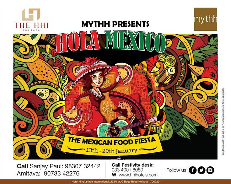 Imagine a day full of colors, ponchos, sombreros and burritos! Join us at the gala Mexican Food Fest featuring the culinary extravaganzas of Mexico only at Mythh from 13th to 29th Jan. Hurry! The tables are set for a delicious indulgence.  #MexicanFoodFiesta #MexicanFood #Buritos #FoodFest #Restaurant #Mythh #HHIHotels #Kolkata