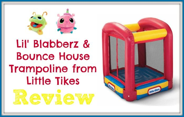 Little Tikes Bounce House Trampoline and Lil' Blabberz Review and Giveaway