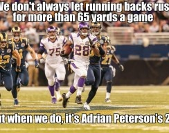 Peterson won my fantasy football league for me!