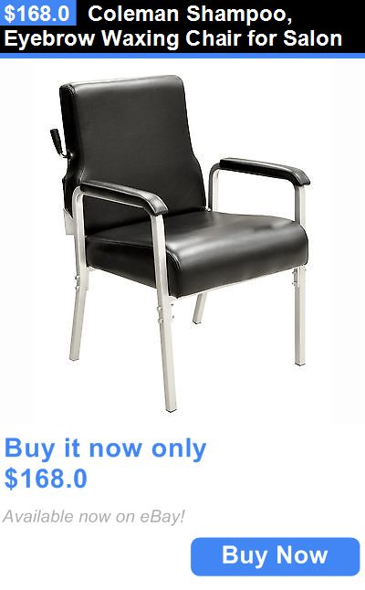 Salon and Spa Supplies: Coleman Shampoo, Eyebrow Waxing Chair For Salon BUY IT NOW ONLY: $168.0