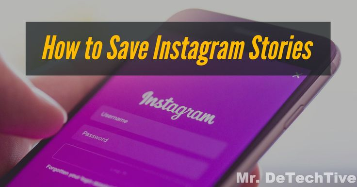 How to Save Instagram Stories on Android iOS & PC [GUIDE]