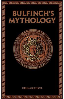 Book Bulfinch's Mythology by Thomas Bulfinch