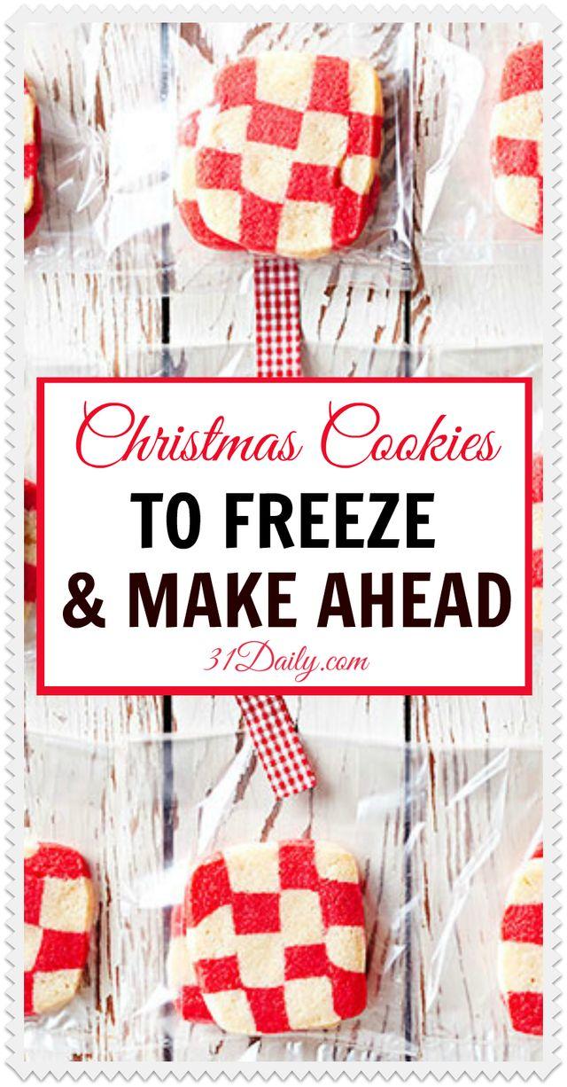 Christmas Cookies to Bake Ahead | 31Daily.com