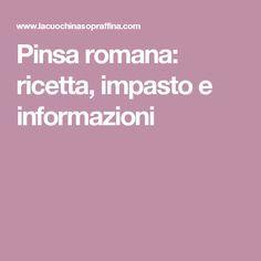 Pinsa romana: ricetta, impasto e informazioni