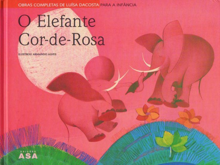 O-elefante-cor-de-rosa by beebgondomar via slideshare                                                                                                                                                                                 Mais
