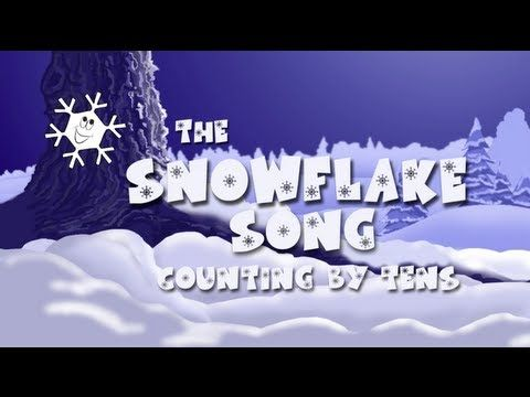 Count by 10s - Snowflake Song