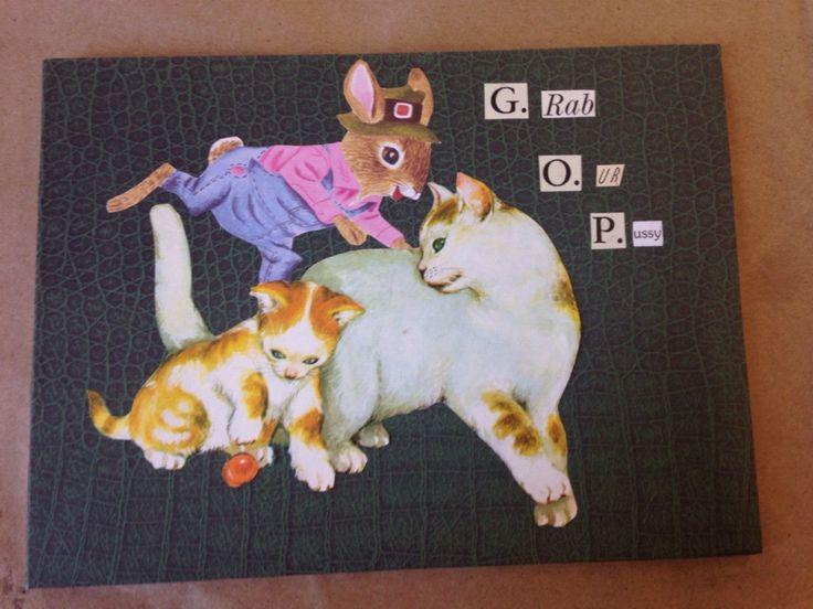 original collage artwork, mixed media, OOAK, political art, GOP, pussycat by TheOldSoulandtheSea on Etsy