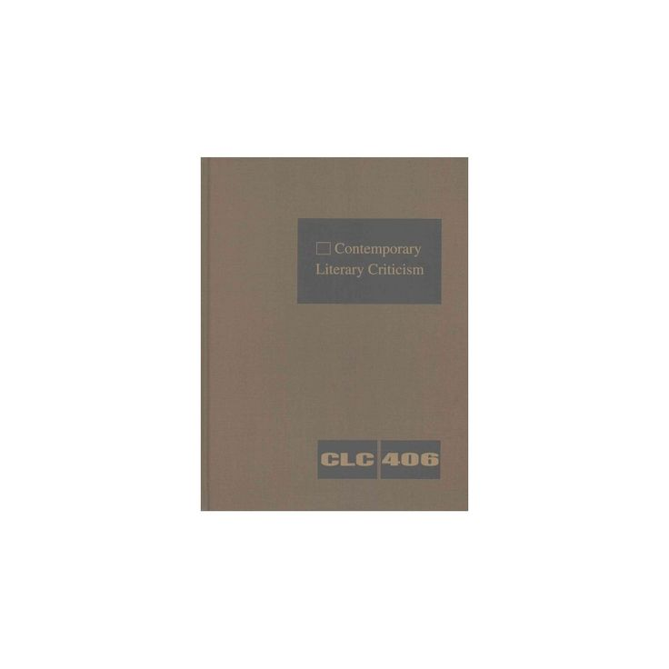 Contemporary Literary Criticism : Criticism of the Workds of Today's Novelists, Poets, Playwrights,