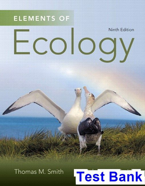Elements Of Ecology 9th Edition Smith Test Bank Test Bank