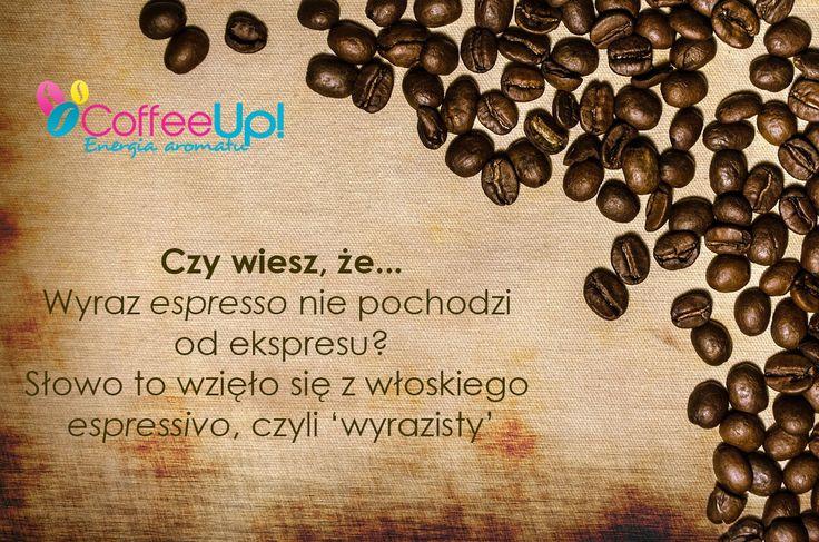 ciekawostka na temat kawy espresso - wiedzieliście? :) Więcej ciekawostek można znaleźć na stronie i blogu Coffee Up!