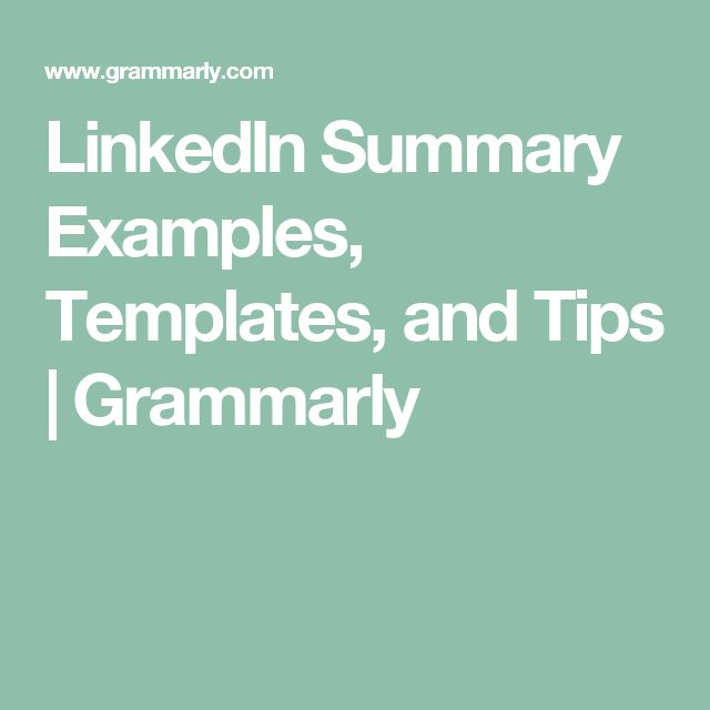 LinkedIn Summary Examples, Templates, and Tips | Grammarly
