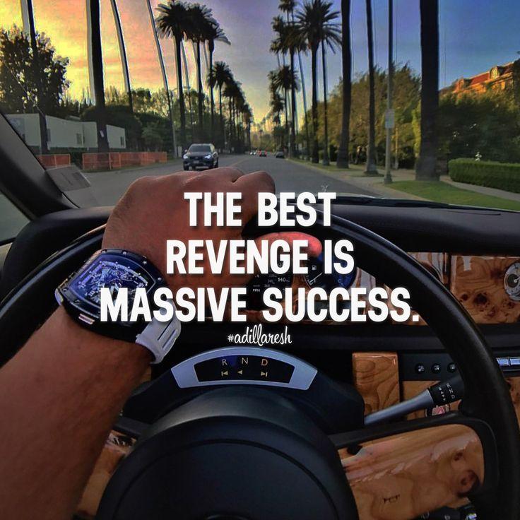 Success Is The Greatest Revenge Quote: 25+ Best Revenge Quotes On Pinterest