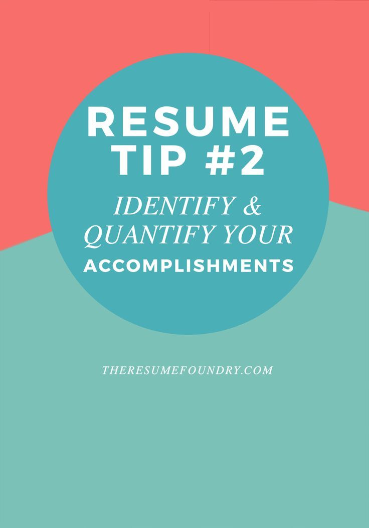 Quantify Your Work Experience How Many Clients How Many Sales What Percent Of Your Workload Outperformed Do Not Use Phra Resume Tips Resume Resume Words