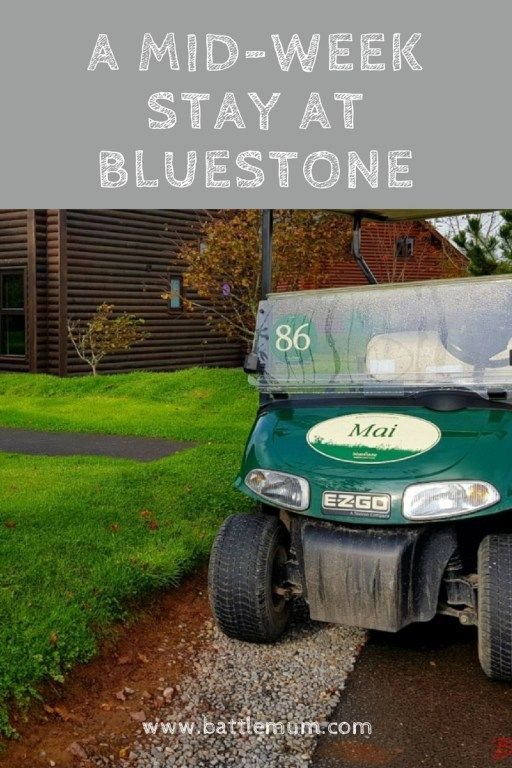 A mid-week stay at Bluestone - Our first time mid-week was AMAZING