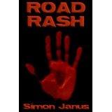Road Rash (Kindle Edition)By Simon Wood