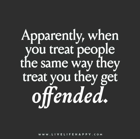 "I guess so! They insult and talk about people for years, yet when it's done to them suddenly it's ""wrong."" TRUE hypocrisy! Treat others the way you want to be treated!"