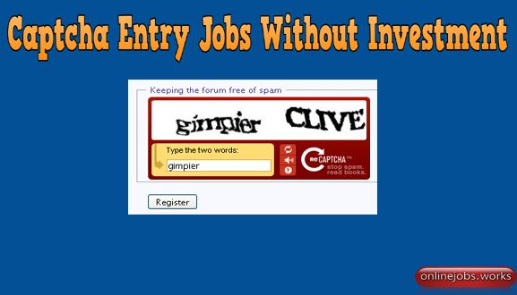 Earn Money Online By Typing Captchas How To Start An Online