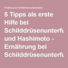 5 Tipps als erste Hilfe bei Schilddrüsenunterfunktion und Hashimoto - Ernährung bei SchilddrüsenunterfunktionErnährung bei Schilddrüsenunterfunktion